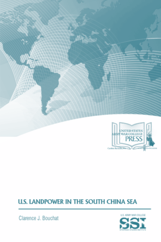 U S  Landpower in the South China Sea