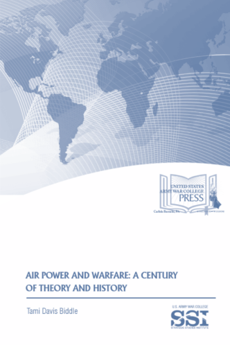 31922d894 Air Power and Warfare: A Century of Theory and History