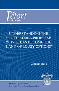 Understanding the North Korea Problem: Why It Has Become the