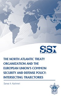 The North Atlantic Treaty Organization and the European Union's Common Security and Defense Policy: Intersecting Trajectories