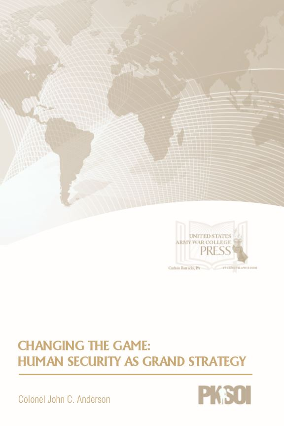 Changing the Game: Human Security as a Grand Strategy