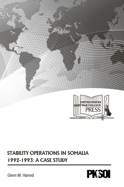 Stability Operations in Somalia 1992-1993: A Case Study