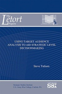 Using Target Audience Analysis to Aid Strategic Level Decisionmaking