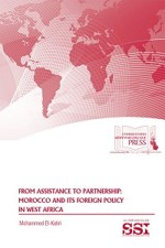 From Assistance to Partnership: Morocco and its Foreign Policy in West Africa