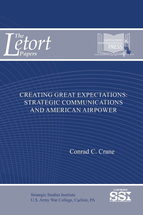 Creating Great Expectations: Strategic Communications and American Airpower