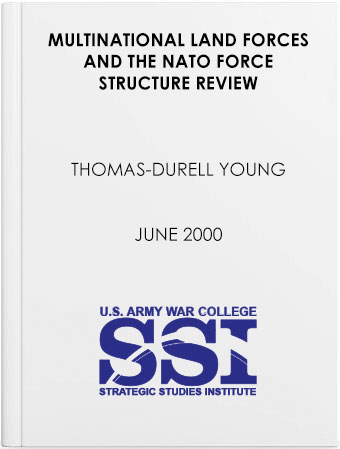 Multinational Land Forces and the NATO Force Structure Review