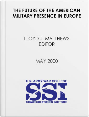 The Future of the American Military Presence in Europe