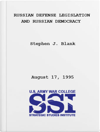 Russian Defense Legislation and Russian Democracy