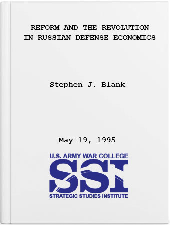 Reform and the Revolution in Russian Defense Economics