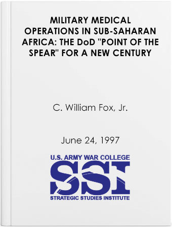 Military Medical Operations in Sub-Saharan Africa: THE DoD