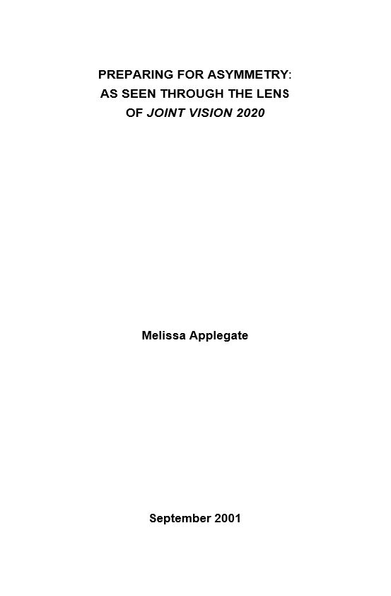 Preparing for Asymmetry: As Seen Through the Lens of Joint Vision 2020