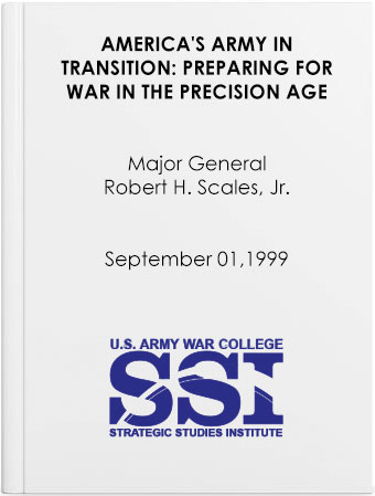 America's Army in Transition: Preparing for War in the Precision Age
