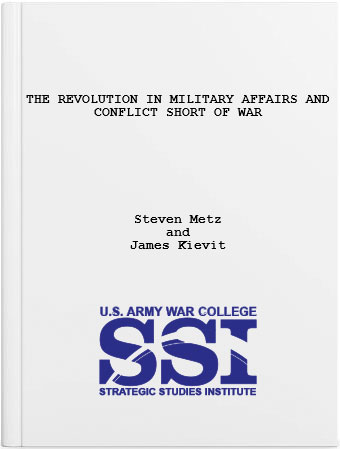 The Revolution in Military Affairs and Conflict Short of War