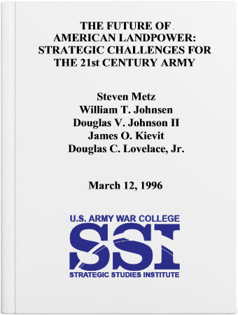 The Future of American Landpower: Strategic Challenges for the 21st Century Army