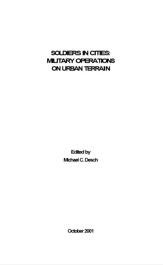 Soldiers in Cities: Military Operations on Urban Terrain