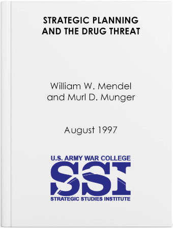 Strategic Planning and the Drug Threat