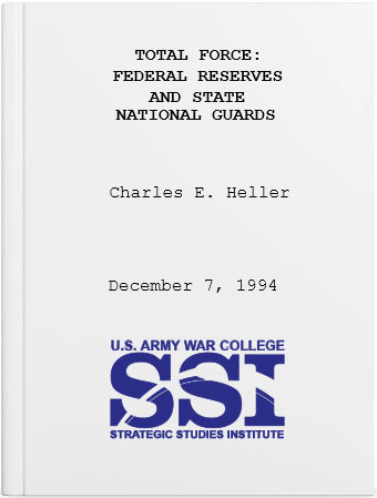 Total Force: Federal Reserves and State National Guards