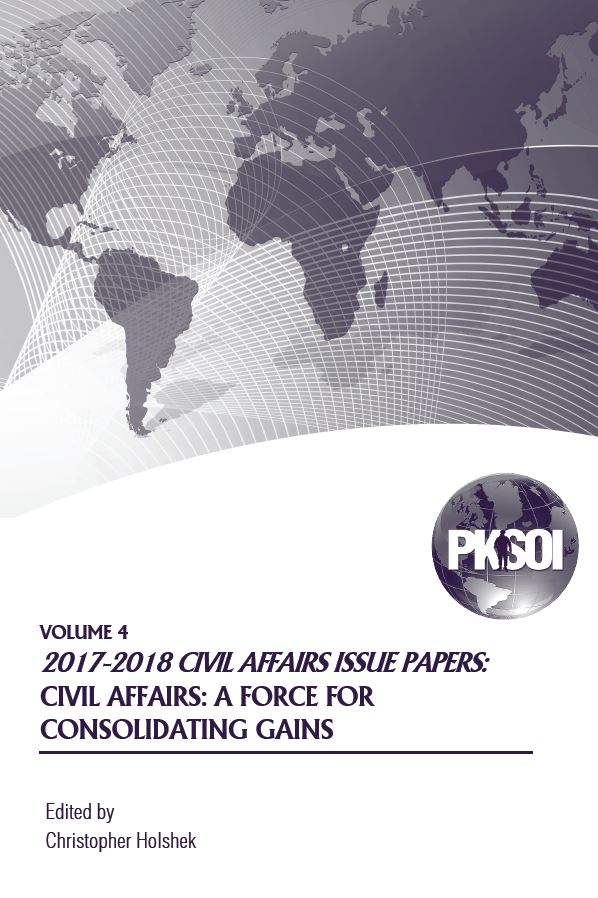 2017-2018 Civil Affairs Issue Papers: Civil Affairs: A Force for Consolidating Gains