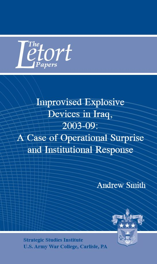 Improvised Explosive Devices in Iraq, 2003-09: A Case of Operational Surprise and Institutional Response