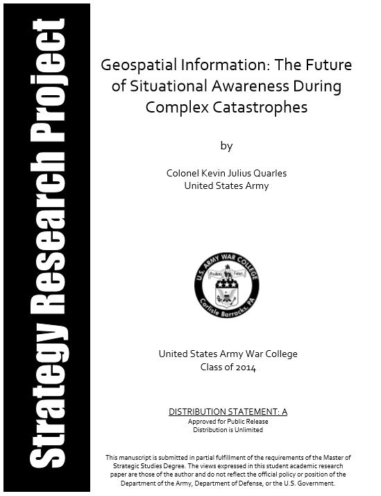Geospatial Information: The Future of Situational Awareness During Complex Catastrophes