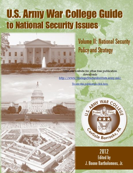U.S. Army War College Guide to National Security Issues, Vol 2: National Security Policy and Strategy, 5th Ed.