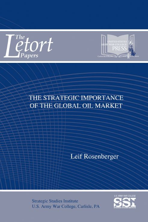 The Strategic Importance of the Global Oil Market