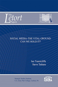 Social Media—The Vital Ground: Can We Hold It?