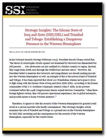 Strategic Insights: The Islamic State of Iraq and Syria (ISIS/ISIL) and Trinidad and Tobago: Establishing a Dangerous Presence in the Western Hemisphere