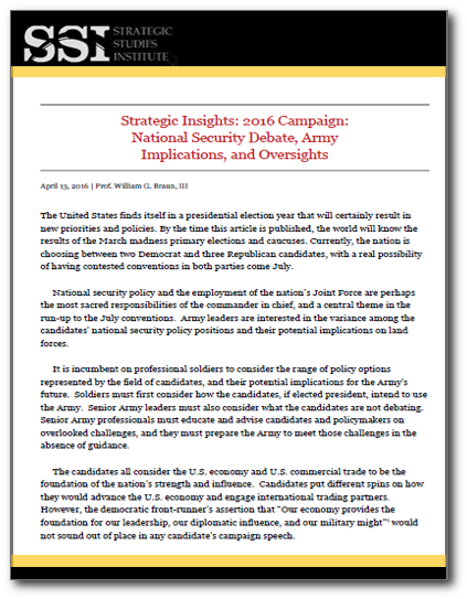 Strategic Insights: 2016 Campaign: National Security Debate, Army Implications, and Oversights