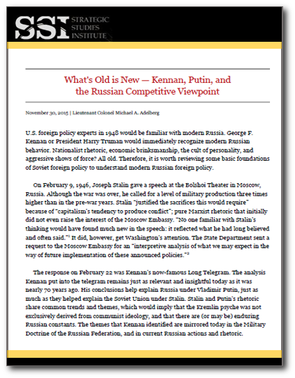What's Old is New — Kennan, Putin, and the Russian Competitive Viewpoint