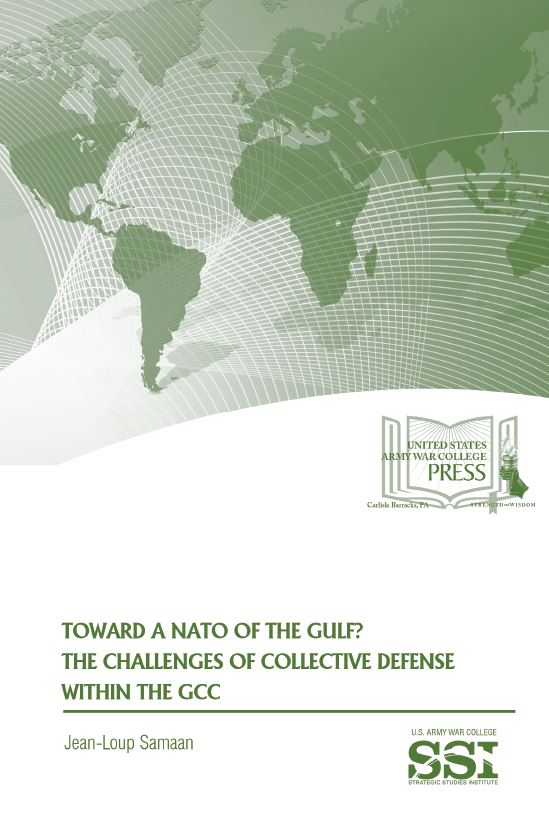 Toward a NATO of the Gulf? The Challenges of Collective Defense Within the GCC