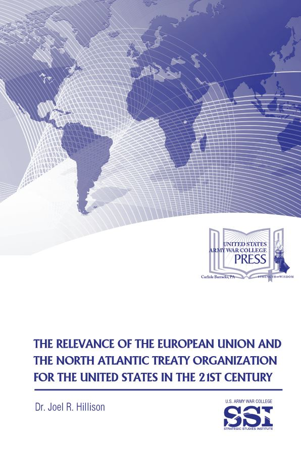 The Relevance of the European Union and the North Atlantic Treaty Organization for the United States in the 21st Century