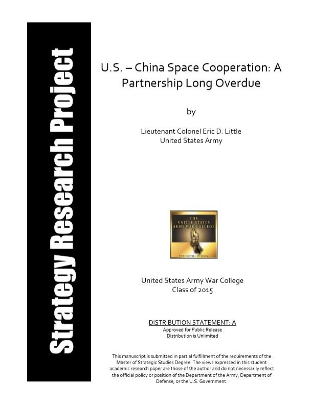 U.S. – China Space Cooperation: A Partnership Long Overdue