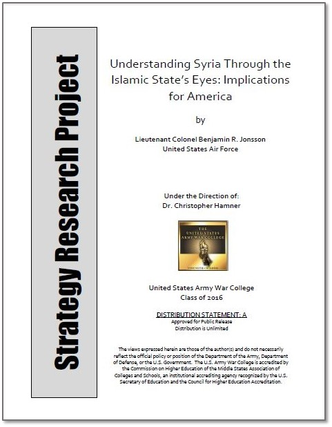 Understanding Syria Through the Islamic State's Eyes: Implications for America