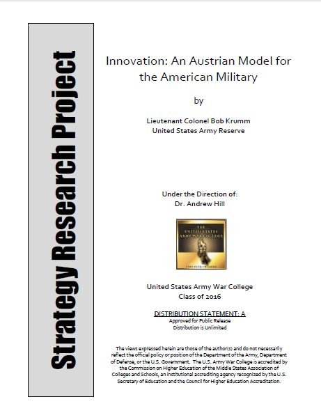 Innovation: An Austrian Model for the American Military