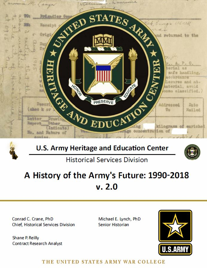 A History of the Army's Future: 1990-2018 v 2.0