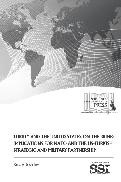 Turkey and the United States on the Brink: Implications for NATO and the US-Turkish Strategic and Military Partnership