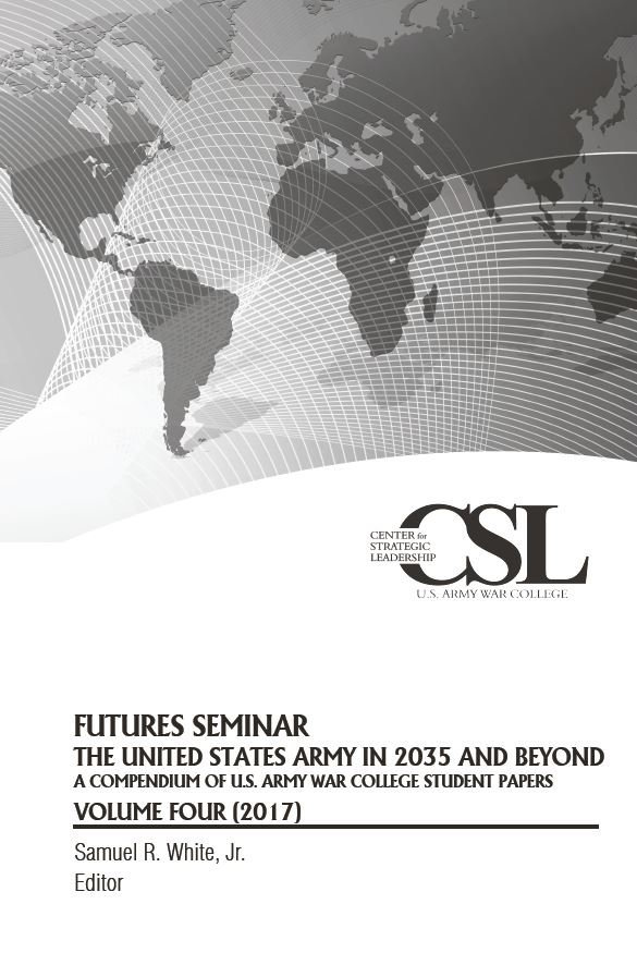Futures Seminar 2017 - The United States Army in 2035 and Beyond