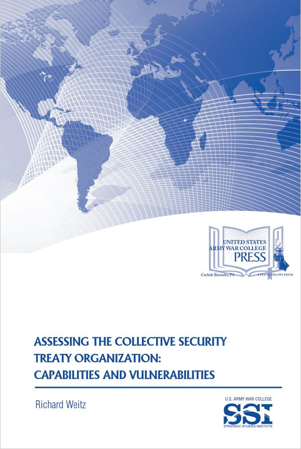 Assessing the Collective Security Treaty Organization: Capabilities and Vulnerabilities