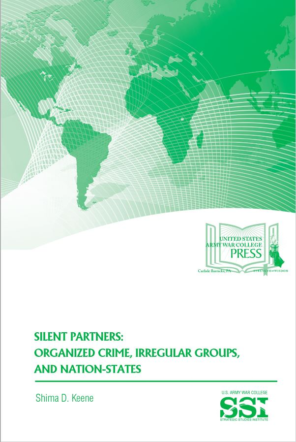 Silent Partners: Organized Crime, Irregular Groups, and Nation-States