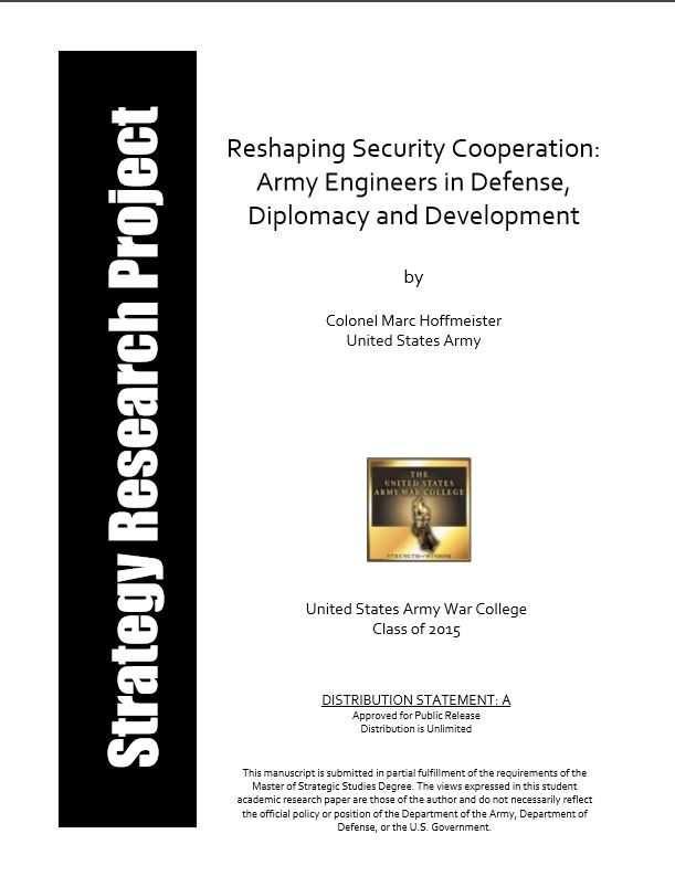 Reshaping Security Cooperation: Army Engineers in Defense, Diplomacy and Development