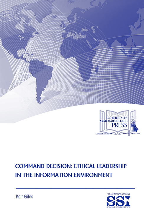Command Decision: Ethical Leadership in the Information Environment