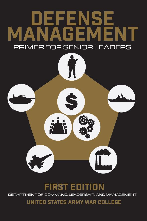 Defense Management: Primer for Senior Leaders