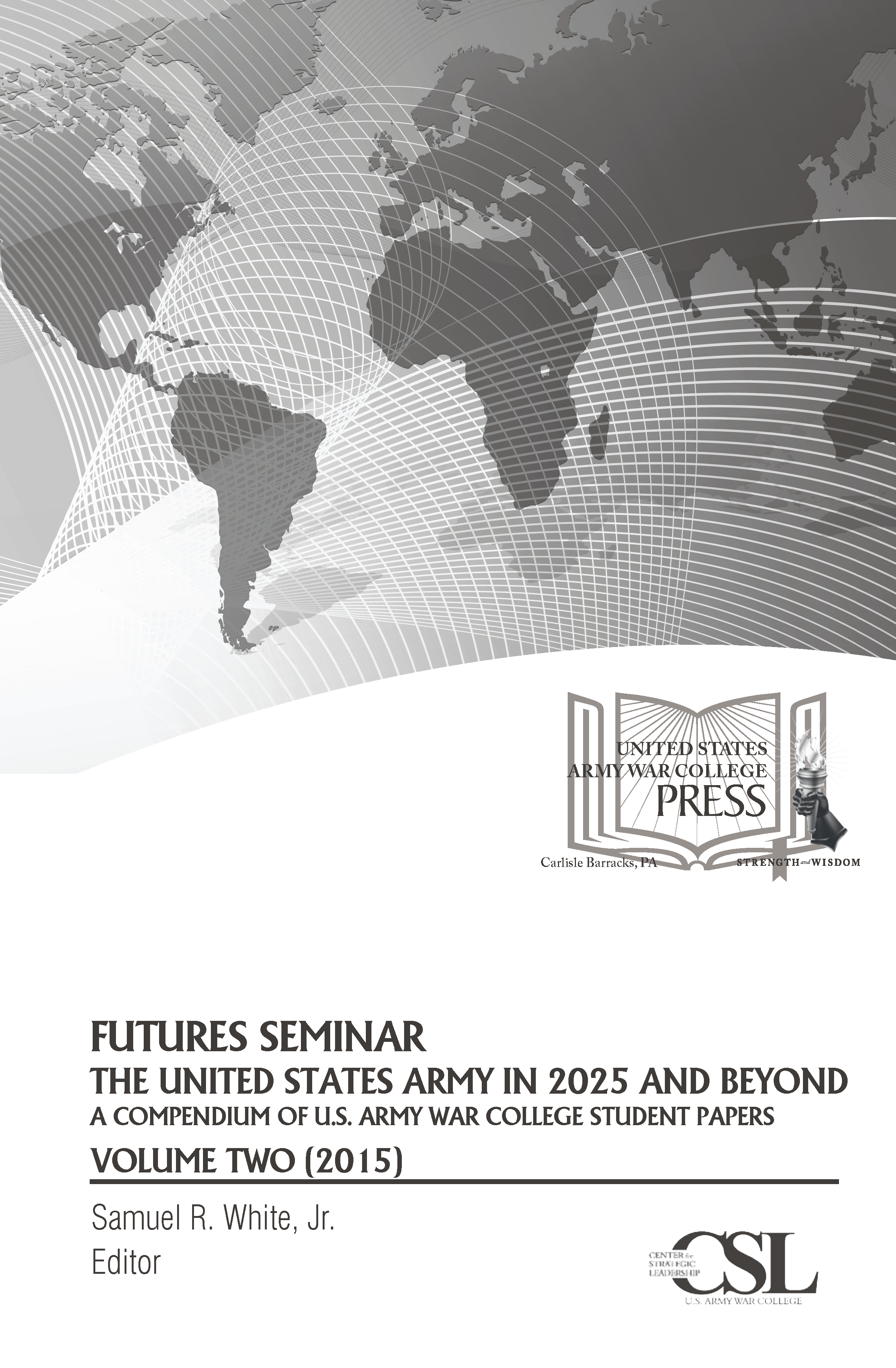 Futures Seminar 2016 - The United States Army in 2030 and Beyond (Vol. 3)