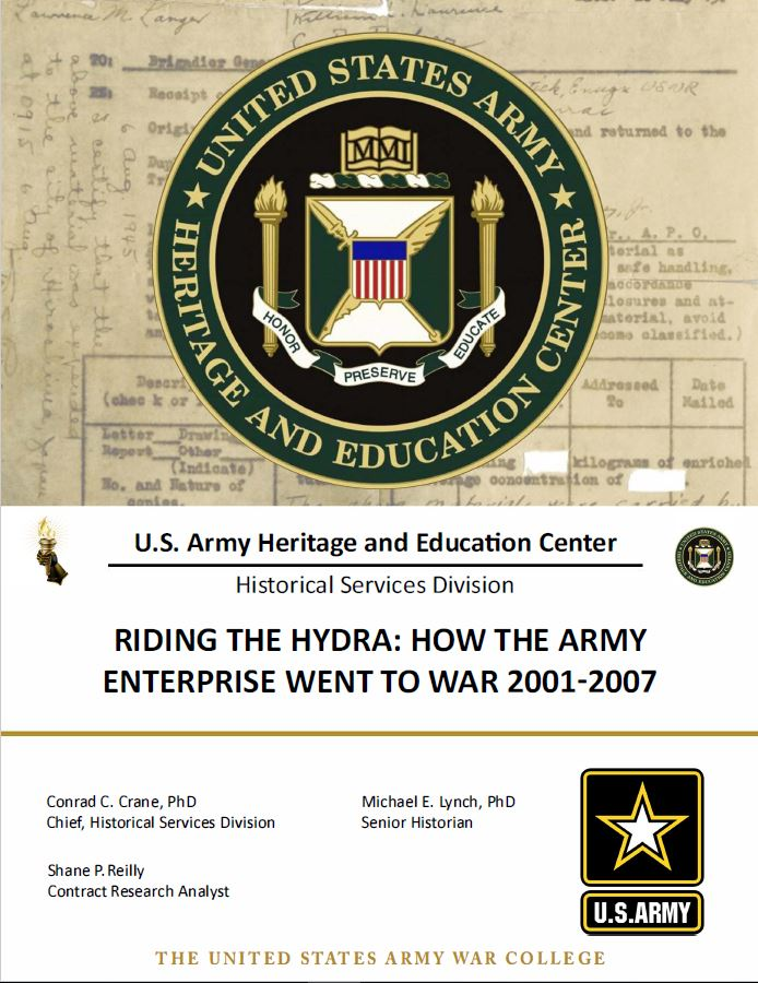 Riding the Hydra: How the Army Enterprise Went to War 2001-2007