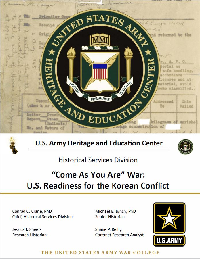 """Come As You Are"" War: U.S. Readiness for the Korean Conflict"