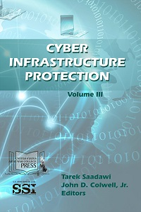 Cyber Infrastructure Protection: Vol. III