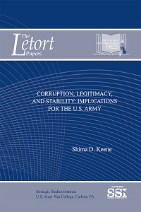 Corruption, Legitimacy, and Stability: Implications for the U.S. Army