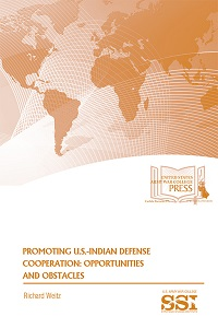 Promoting U.S.-Indian Defense Cooperation: Opportunities and Obstacles