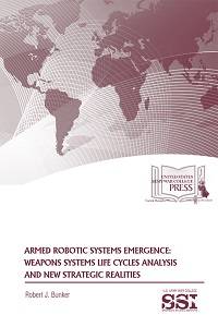 Armed Robotic Systems Emergence: Weapons Systems Life Cycles Analysis and New Strategic Realities
